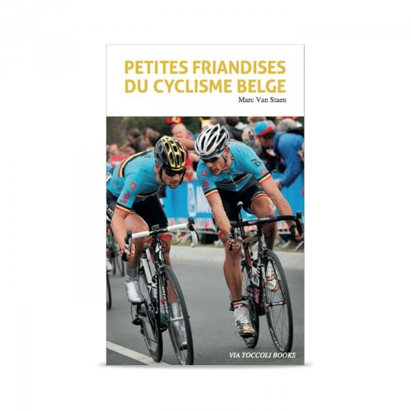 "Kirja ""Petites Friandises du cyclisme Belge"""